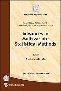 Advances in Multivariate Statistical Methods (Statistical Science and Interdisciplinary Rese...