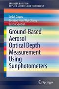 Ground-Based Aerosol Optical Depth Measurement Using Sunphotometers (SpringerBriefs in Appli...