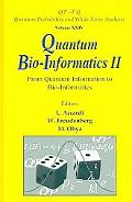 Quantum Bio-Informatics II: From Quantum Information to Bio-Informatics : Tokyo University o...