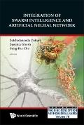 Integration of Swarm Intelligence and Artificial Neutral Network (Machine Perception and Art...