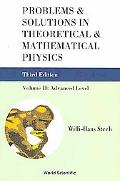 Problems and Solutions in Theoretical and Mathematical Physics: Volume II: Advanced Level
