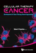 Cellular Therapy of Cancer