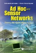 Ad Hoc and Sensor Networks : Theory and Applications