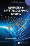 Geometry of Crystallographic Groups (Algebra and Discrete Mathematics)
