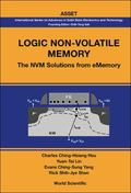 Logic Non-Volatile Memory : The NVM Solutions from EMemory