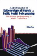 Applications of Epidemiological Models to Public Health Policymaking : The Role of Heterogen...