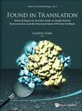 Found In Translation: Collection Of Original Articles On Single-Particle Reconstruction And ...