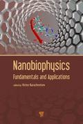 Nanobiophysics : Fundamentals and Applications