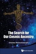 Search for Our Cosmic Ancestry