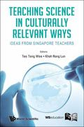 Teaching Science in Culturally Relevant Ways Teaching Science in Culturally Relevant Ways : ...