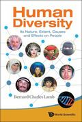 Human Diversity : Its Nature, Extent, Causes and Effects on People