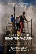 Forces of the Quantum Vacuum : An Introduction to Casimir Physics