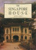 Singapore House : 1819-1942