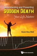 Understanding and Preventing Sudden Death