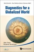 Diagnostics for a Globalized World