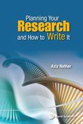 Planning Your Research and How to Write It : A Practical Guide for Residents