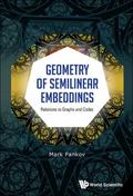 Geometry of Semilinear Embeddings : Relations to Graphs and Codes