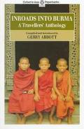 Inroads into Burma A Travellers' Anthology