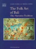 Folk Art of Bali The Narrative Tradition
