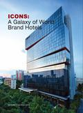 Icons : a Galaxy of World Brand Hotels