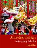 Ancestral Images: The Complete Hong Kong Album