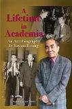 Lifetime in Academia, A: An Autobiography, Expanded Second Edition
