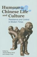 Humour in Chinese Life and Letters : Modern and Contemporary Approaches