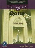 Setting Up in Qatar: Edition 1 - Business Investor's Guide