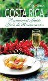 Restaurant Guide to Costa Rica (English and Spanish Edition)
