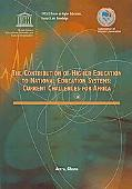 The Contribution of Higher Education to National Educational Systems: Current Challenges for...