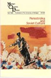 Perestroika and Soviet Culture, Fall 1989