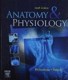 ANATOMY & PHYSIOLOGY : Sixth Edition