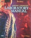 Anatomy & Physiology Laboratory Manual 7th Edition