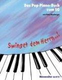 Swinget dem Herrn..! Das Pop-Piano-Buch zum Evang. Gesangbuch (Hamburger). Klav (Kbd)