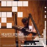 Heavier Strings: A String Quartet Tribute to John Mayer's Heavier Strings