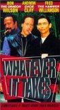 Whatever It Takes [VHS]