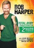 Bob Harper: Total Body Transformation