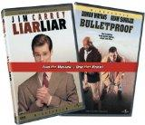 Liar Liar & Bulletproof