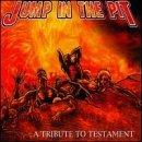 Jump in the Pit: Tribute to Testament