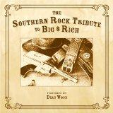 The Southern Rock Tribute to Big & Rich