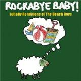 LULLABY RENDITIONS OF THE BEACH BOYS