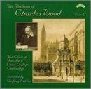 Anthems of Charles Wood, Vol. 2