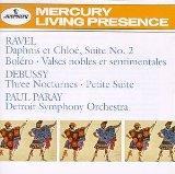 Ravel: Daphnis et Chloe Suite No.2; Bolero; Valses nobles et sentimentales / Debussy: Three Nocturnes for Orchestra; Petite Suite