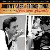 Live at the Louisiana Hayride: Johnny Cash & George Jones