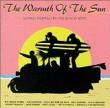 The Warmth of the Sun: Songs Inspired by The Beach Boys