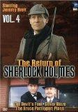 The Return of Sherlock Holmes, Vol. 4 - The Devil's Foot / Silver Blaze / The Bruce Partingt...