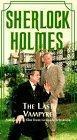 Sherlock Holmes - The Last Vampyre [VHS]