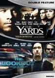 Lookout / The Yards