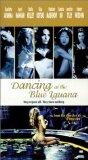 Dancing at the Blue Iguana [VHS]