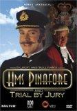 Gilbert & Sullivan - H.M.S. Pinafore / Trial By Jury - David Hobson, Anthony Warlow, Colette...